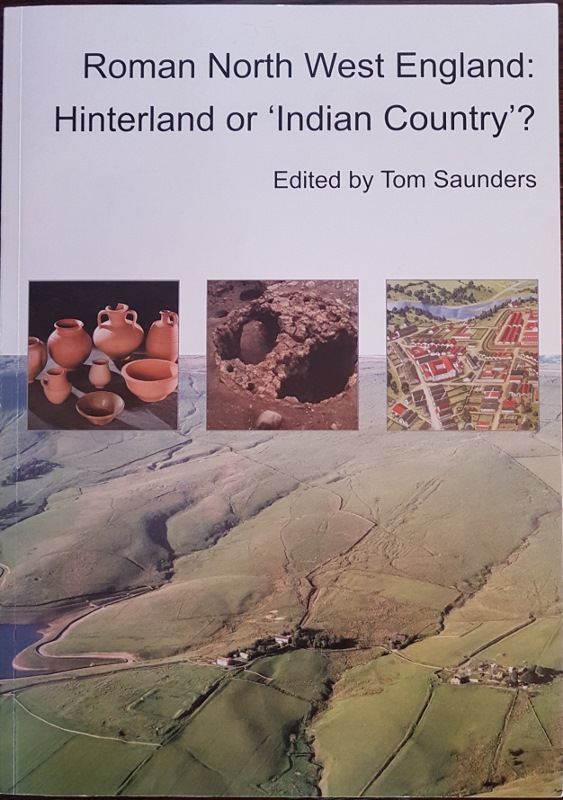 Image for Roman North West England: Hinterland or 'Indian Country'?