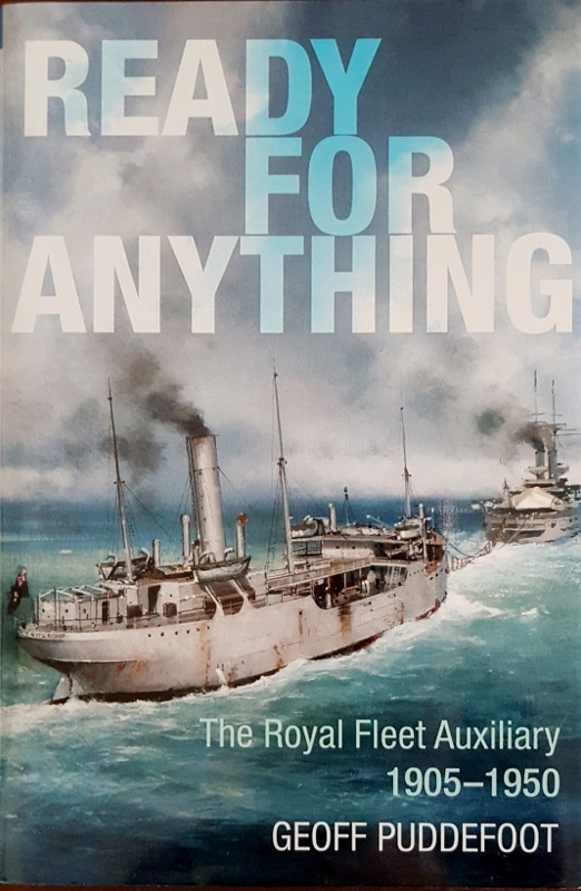 Image for Ready for Anything : The Royal Fleet Auxiliary 1905-1950