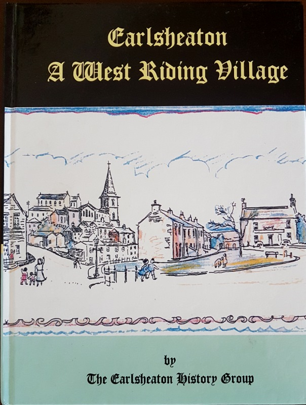Image for Earlsheaton - A West Riding Village