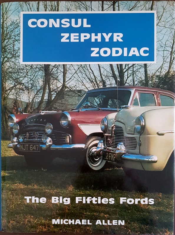 Image for Consul-Zephyr-Zodiac : the Big Fifties Fords