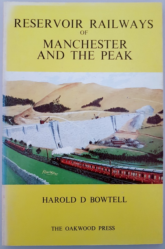 Image for Reservoir Railways of Manchester and the Peak