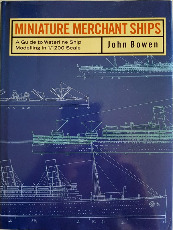 Image for Miniature Merchant Ships: A Guide to Waterline Modelling in 1/1200 Scale