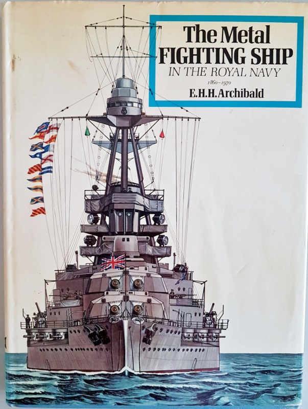 Image for The Metal Fighting Ship in the Royal Navy 1860-1970