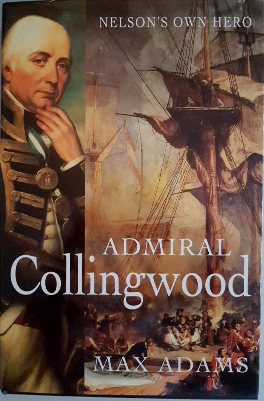 Image for Admiral Collingwood: Nelson's Own Hero