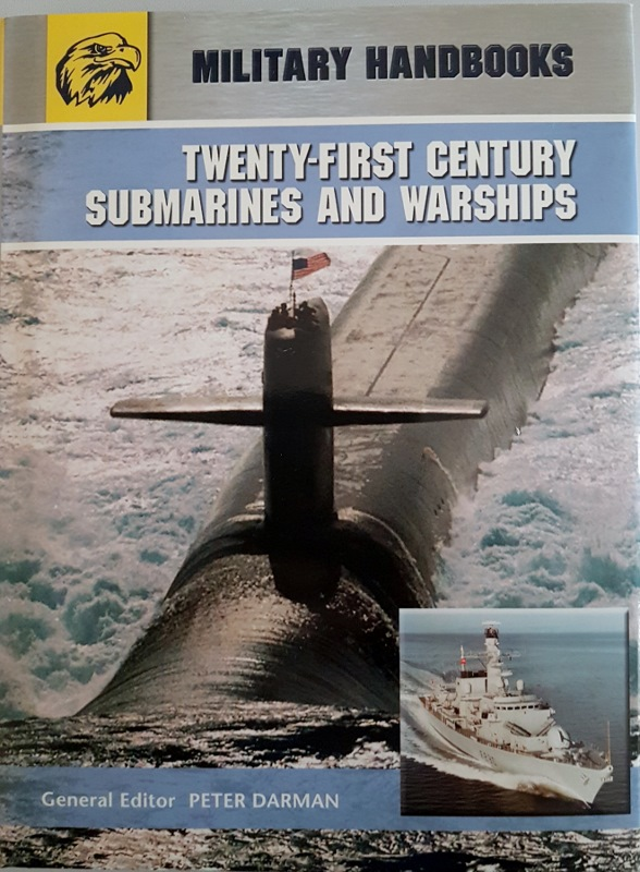 Image for Twenty-First Century Submarines and Warships (Military Handbooks}