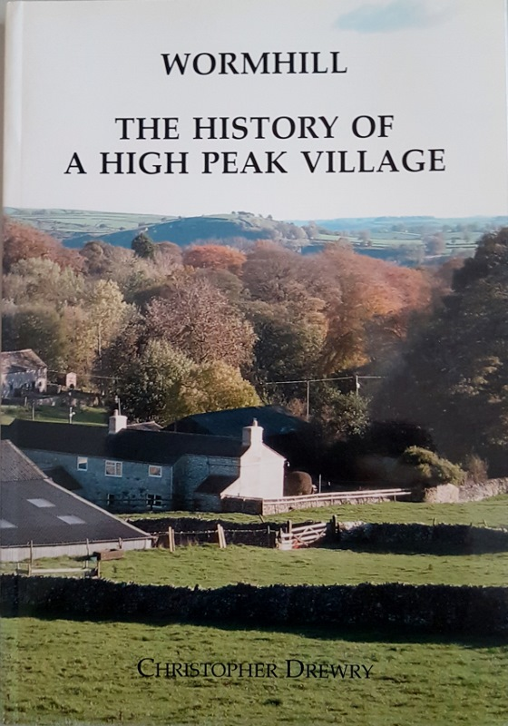 Image for Wormhill. The History of a High Peak Village