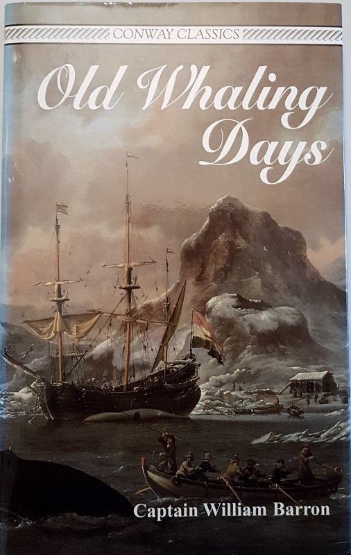 Image for Old Whaling Days (Conway Classics)