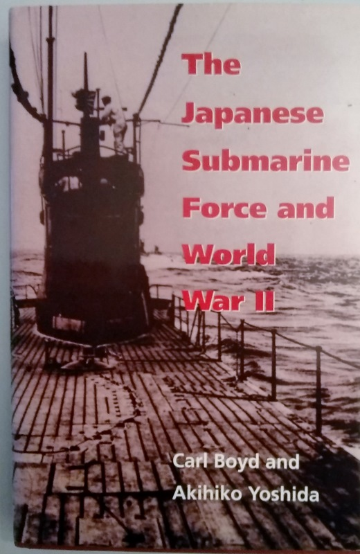 Image for The Japanese Submarine Force and World War II