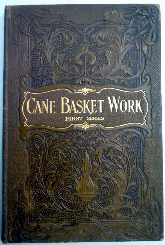 Image for Cane Basket Work. A Practical Manual on Weaving Useful Fancy Baskets