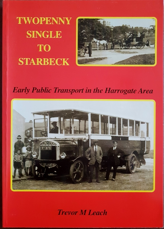 Image for Twopenny Single to Starbeck.  Early Public Transport in the Harrogate Area