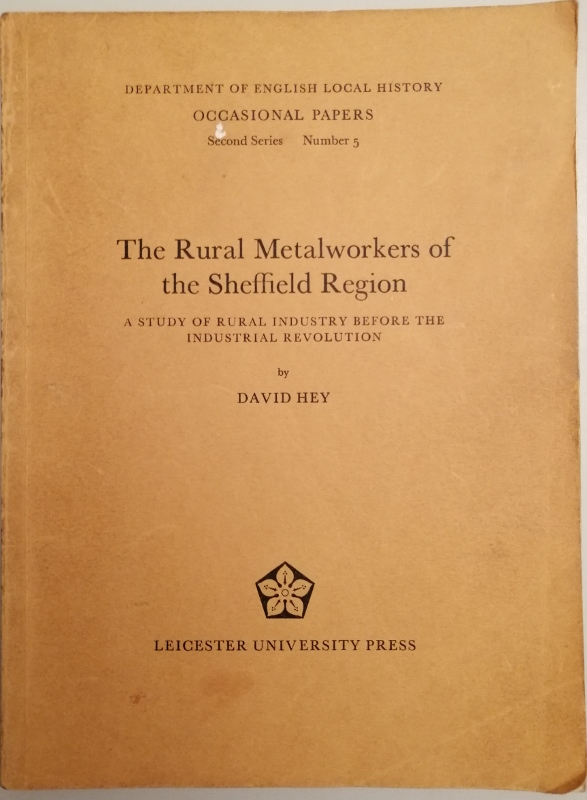 Image for The Rural Metalworkers of the Sheffield Region : A Study of Rural Industry Before the Industrial Revolution
