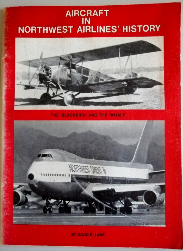 Image for Aircraft in Northwest airlines' History : The Blackbird and the Whale