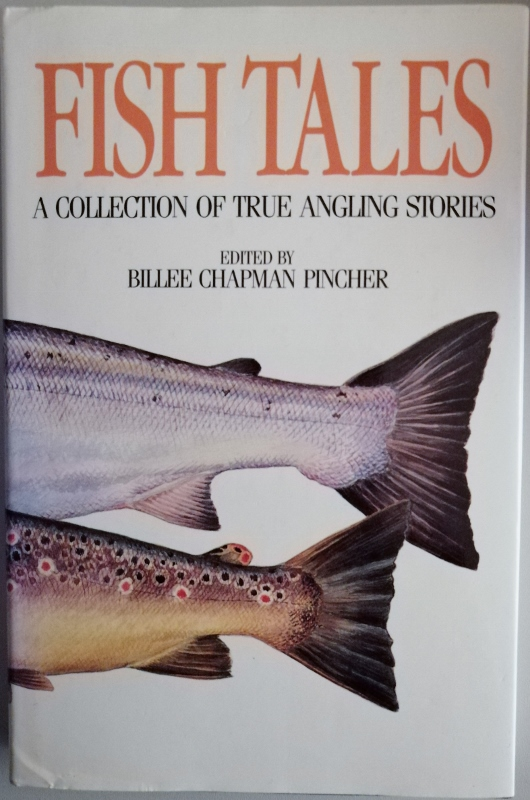 Image for Fish Tales: A Collection of True Angling Stories