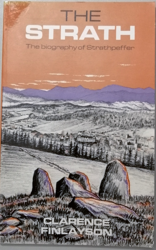 Image for The Strath: Biography of Strathpeffer