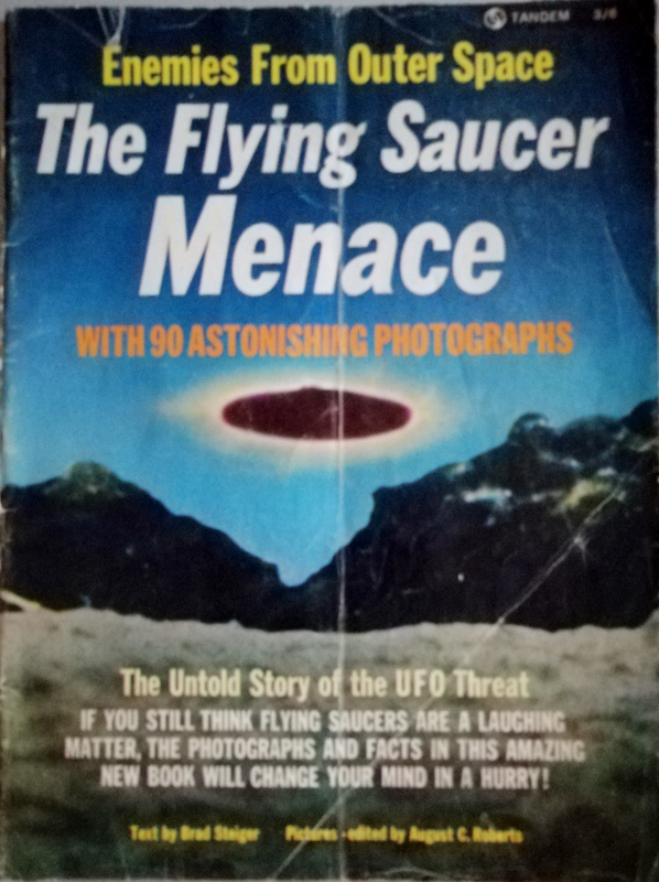 Image for The Flying Saucer Menace : The Untold Story of the UFO Threat (Th e Enemy from Outer Space)