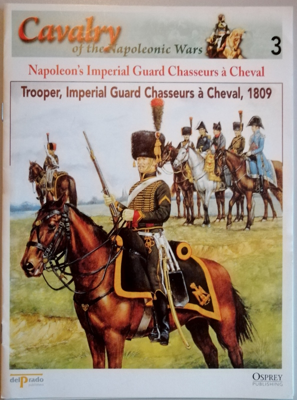 Image for Cavalry of the Napoleonic Wars 3: Napoleon's Imperial Guard Chasseurs a Cheval