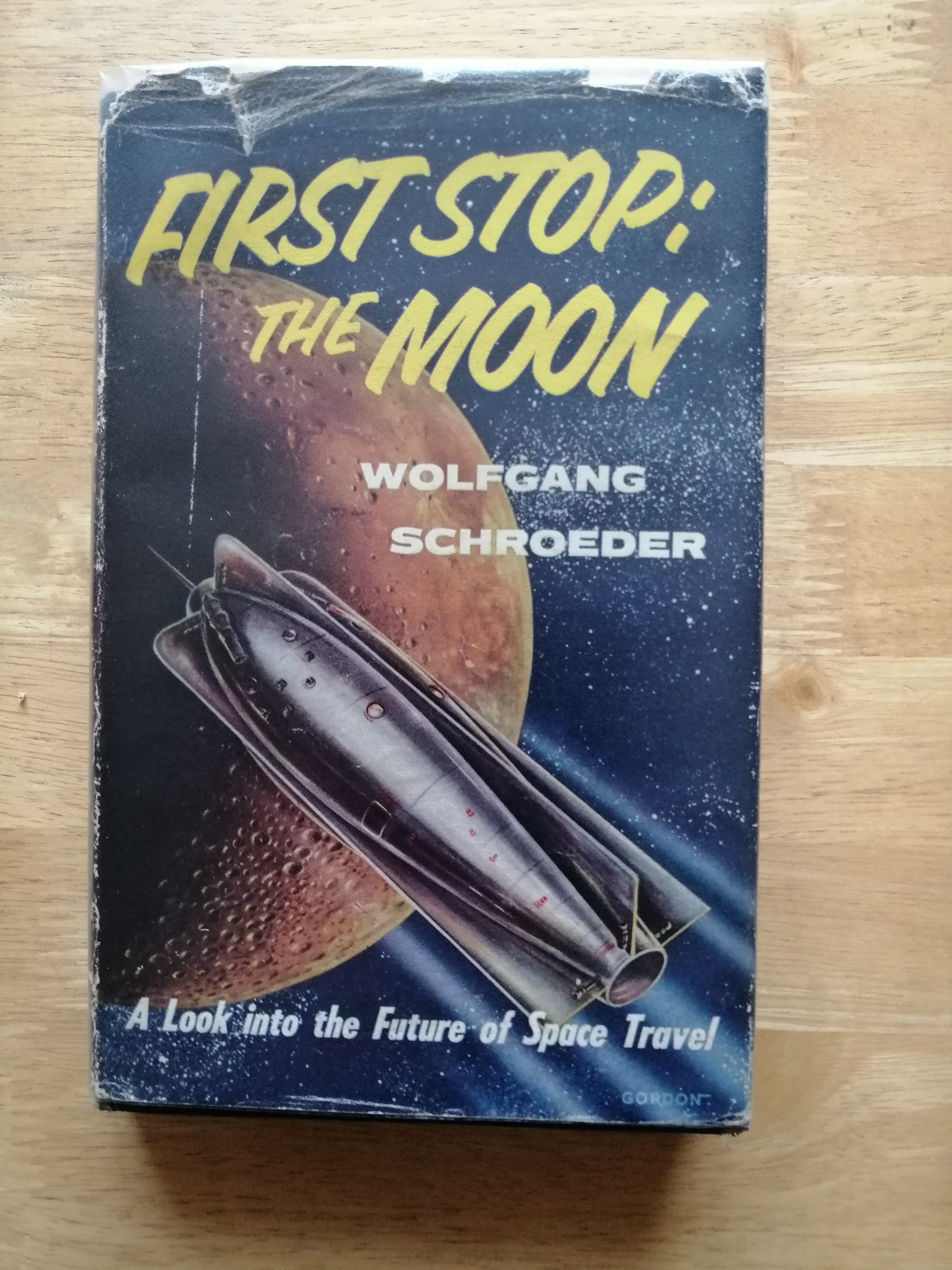 Image for First Stop : The Moon. A Look into the Future of Space Travel
