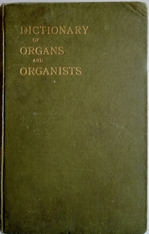 Image for Dictionary of Organs and Organists