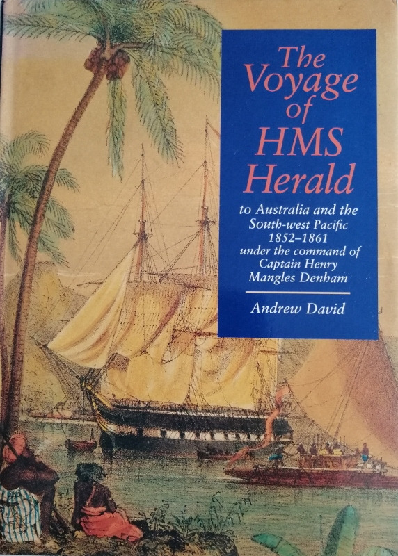 Image for The Voyage of HMS Herald to Australia and the South West Pacific 1852-1861 Under the Command of Captain Henry Mangles Denham