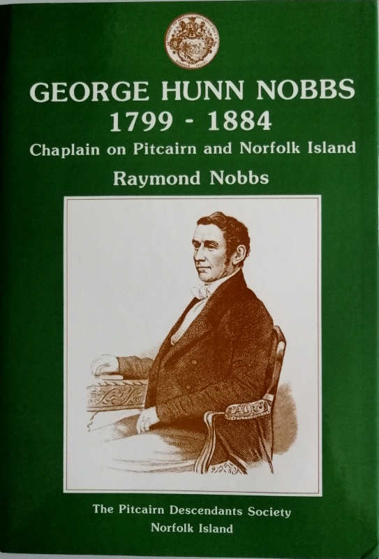Image for George Hunn Nobbs 1799-1884: Chaplain on Pitcairn and Norfolk Island