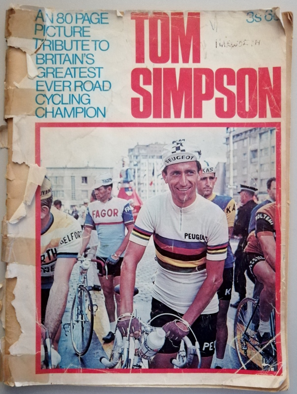Image for Tom Simpson : An 80 page Picture Tribute to Britain's Greatest Ever Road Cycling Champion