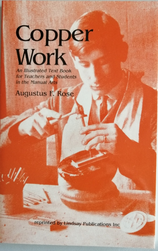 Image for Copper Work: An Illustrated Text Book for Teachers and Students in the Manual Arts