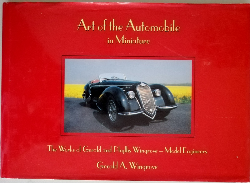 Image for Art of the Automobile in Miniature: The Works of Gerald and Phyllis Wingrove - Model Engineers