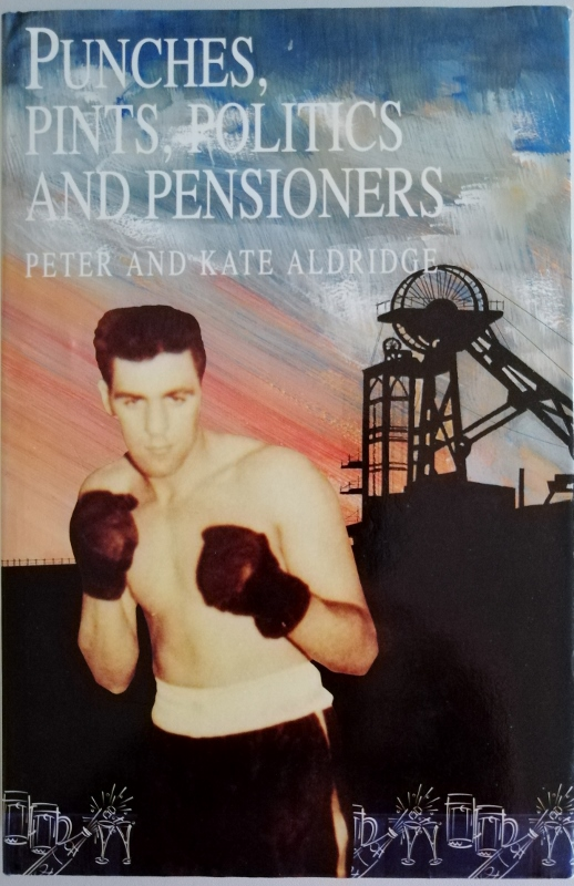 Image for Punches, Pints, Politics and Pensioners