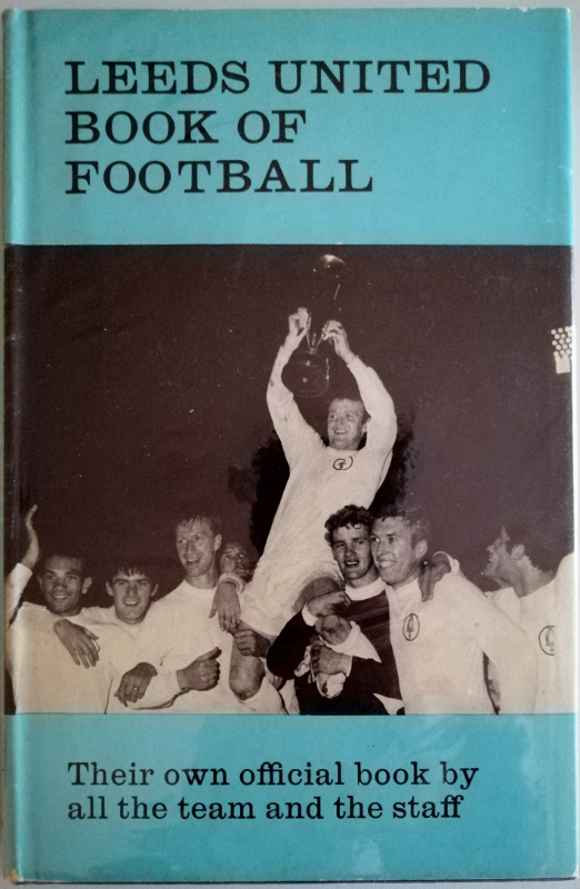 Image for Leeds United Book of Football