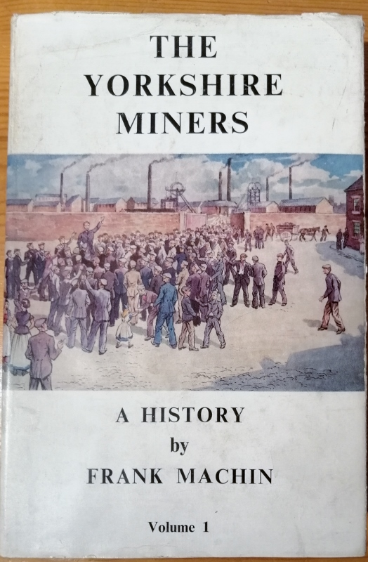 Image for The Yorkshire Miners :  A History