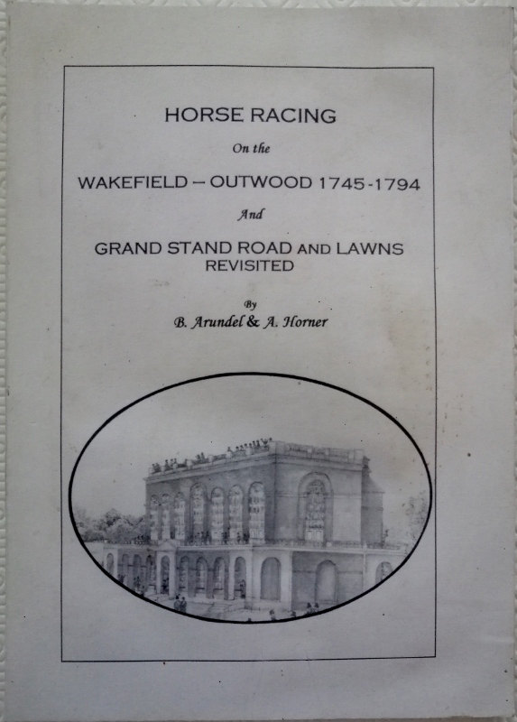 Image for Horse Racing on the Wakefield-Outwood 1745-1794 and Grand Stand Road and Lawns Revisited
