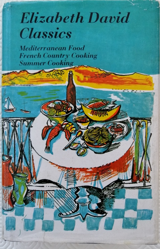 "Image for Elizabeth David Classics: ""Mediterranean Food"", ""French Country Cooking"" and ""Summer Cooking"""