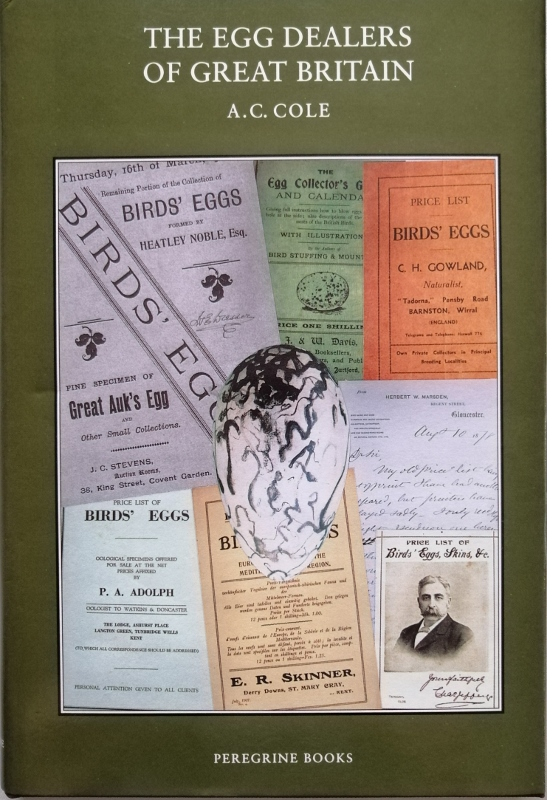 Image for The Egg Dealers of Great Britain. Profiles of Some Catalogue Dealers of the 19th and 20th Centuries