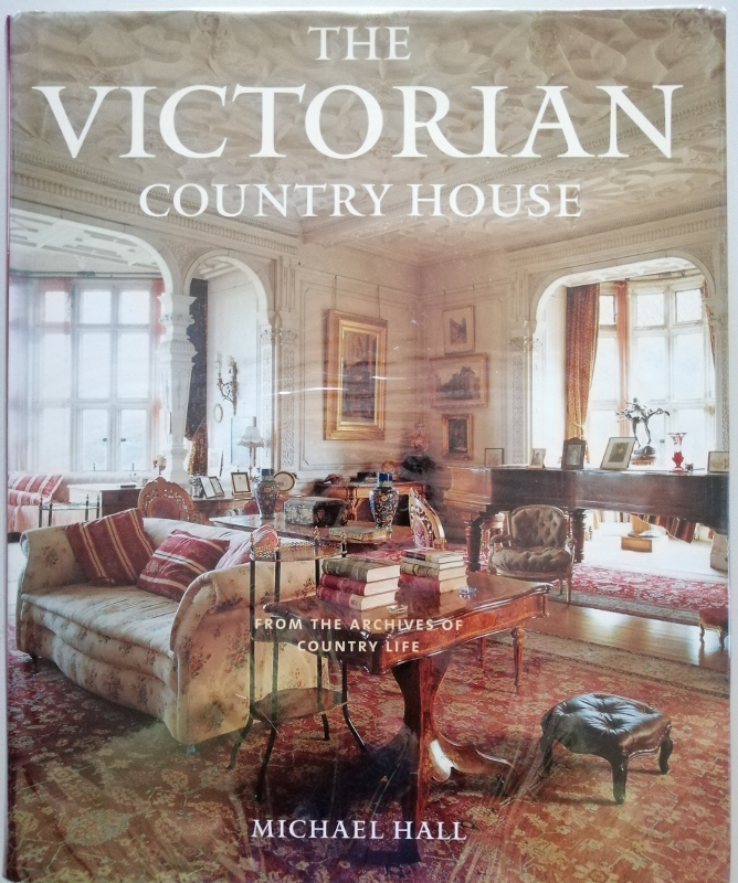 Image for The Victorian Country House from the Archives of Country Life