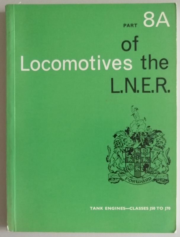 Image for Locomotives of the L.N.E.R. Part 8A Tank Engines - Classes J50 to J70