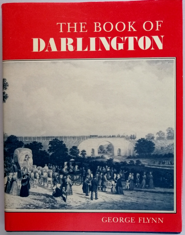 Image for The Book of Darlington. Saxon Settlement and Railway Town