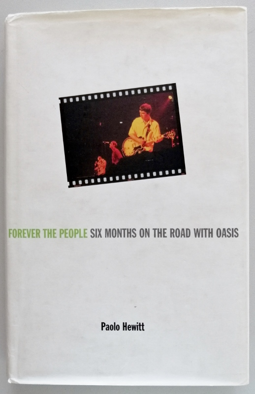 Image for Forever the People - Six months on the road with Oasis